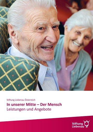 Leistungen und Angebote der Stiftung Liebenau Österreich