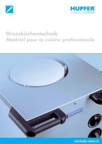 Hupfer Grossküchentechnik - Matériel pour la cuisine professionelle