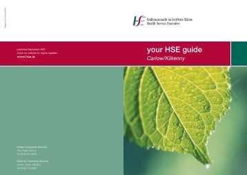 your HSE guide Carlow/Kilkenny - Health Service Executive