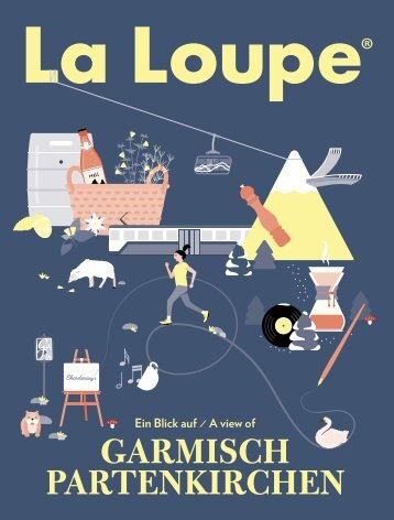 LA LOUPE GARMISCH-PARTENKIRCHEN NO. 6