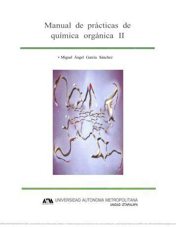 manual de practicas de quimica organica ii - uam - Universidad ...