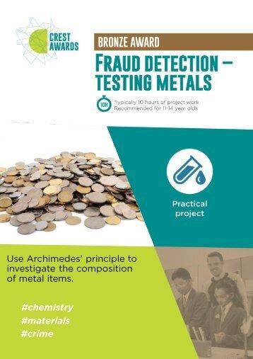 Fraud detection: testing metals