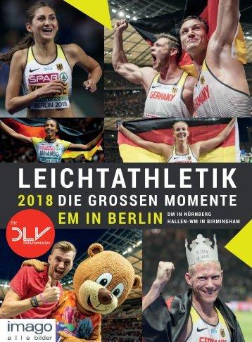 Leseprobe: LEICHTATHLETIK 2018 - Die großen Momente der EM in Berlin