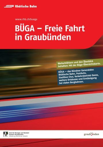 BÜGA – Freie Fahrt in Graubünden - Rhätische Bahn