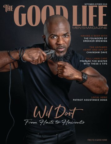 THE GOOD LIFE MEN'S MAGAZINE - SEPTEMBER/OCTOBER 2018
