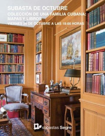 Colección Cubana. Mapas y libros. Subasta Octubre 2018