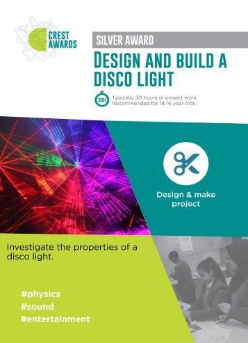 Design and build a disco light