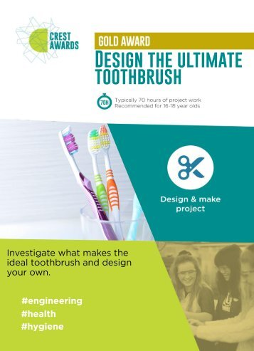 Design the ultimate toothbrush