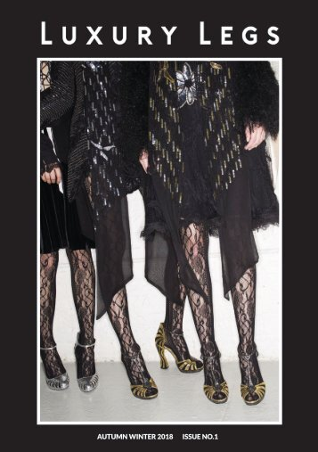 Luxury Legs- Autumn/Winter Magalogue Issue No.1