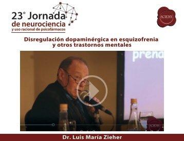 Disregulación dopaminérica en esquizofrenia y otros trastornos mentales - LM Zieher