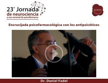 Encrucijada psicofarmacológica con los antipsicóticos - D Fadel