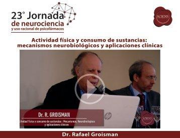 Actividad física y consumo de sustancias:  mecanismos neurobiológicos y aplicaciones clínicas - R Groisman