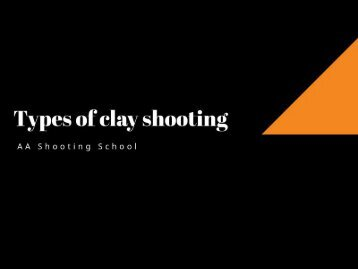 Types of Clay Shooting | Clay Pigeon Shooting Sports