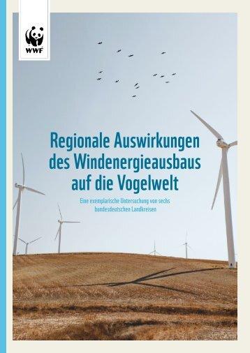 WWF Studie: Regionale Auswirkungen des Windenergieausbaus auf die Vogelwelt.