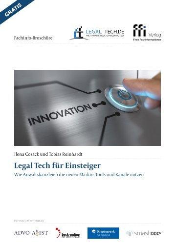 Legal Tech für Einsteiger - Wie Anwaltskanzleien die neuen Märkte, Tools und Kanäle nutzen