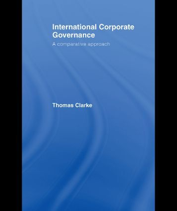 comparative and international corporate governance Law on corporate governance: international and comparative perspectives david m ong abstract the impact of environmental law on corporate governance687.