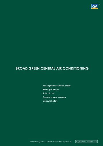 BROAD GREEN CENTRAL AIR CONDITIONING - GasKlima