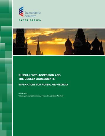 russian economy and the effects of wto accession essay This article presents estimates of the impact of china's accession to the world trade organization (wto) china is estimated to be the biggest beneficiary (us$31 billion a year from trade reforms in preparation for accession and additional gains of $10 billion a year from reforms after accession.