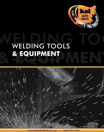 KOI Auto Parts - Welding Tools & Equipment Catalog