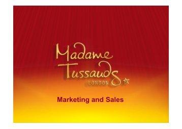 Marketing and Sales - Madame Tussauds