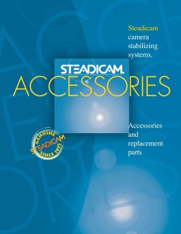 Steadicam camera stabilizing systems. Accessories and ... - Tiffen.com