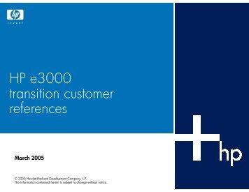 HP e3000 transition customer references - Hewlett Packard