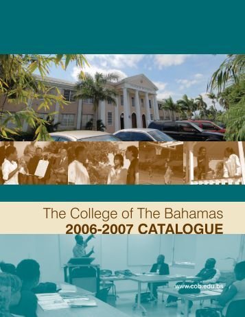 The College Of The Bahamas 2006-2007 CATALOGUE