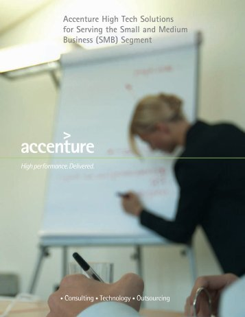 Accenture High Tech Solutions for Serving the Small and Medium ...