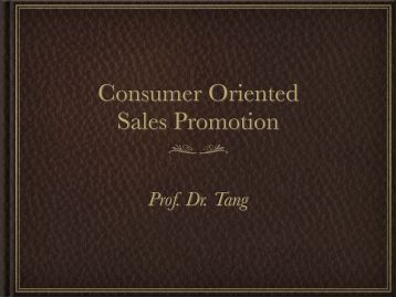 Sales Promotion Tools: Consumer-Oriented and Trade-Oriented Sales Promotion