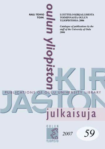 Luettelo kirjallisesta toiminnasta Oulun yliopistossa 2006