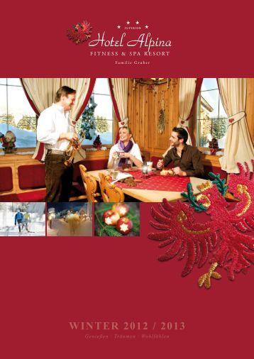 WinteR 2012 / 2013 - Hotel Alpina