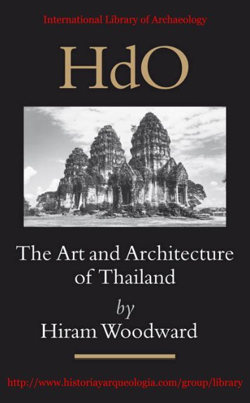 The Art and Architecture of Thailand: From Prehistoric Times ... - Ning