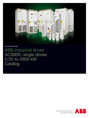 ABB industrial drives ACS800, single drives 0.55 to 5600 ... - Inverter