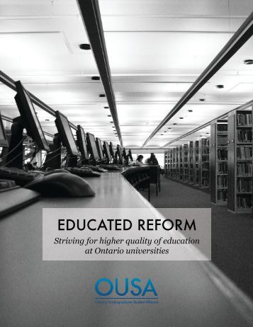 Educated Reform: Striving for Higher Quality of Education - OUSA.ca