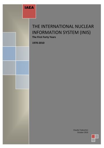 THE INTERNATIONAL NUCLEAR INFORMATION SYSTEM ... - IAEA
