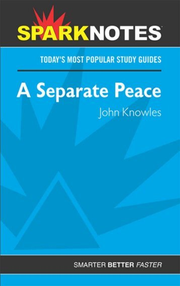 a separate peace summary Home → sparknotes → literature study guides → a separate peace a separate peace john knowles table of contents plot overview summary & analysis chapter 1 chapters 2–3 chapter 4.