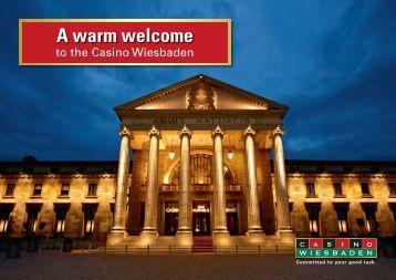 A warm welcome - Spielbank Wiesbaden