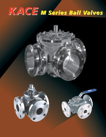 M Series Ball Valves - KACE Valves