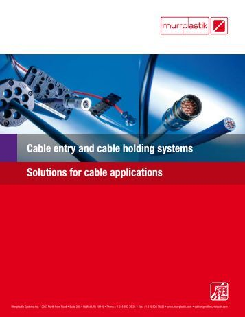 Cable entry and cable holding systems Solutions for ... - Murrplastik