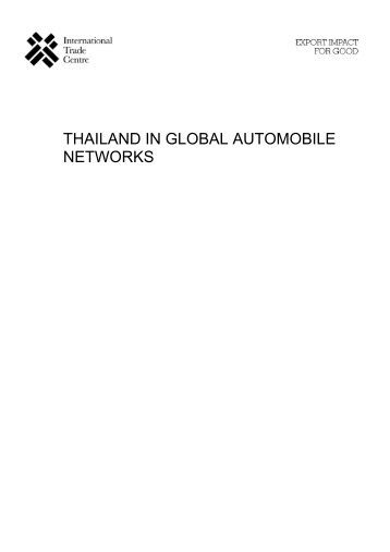 thailand in global automobile networks - International Trade Centre
