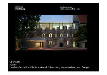 Ulf Dräger Kustos Landesmünzkabinett Sachsen-Anhalt / Sammlung ...