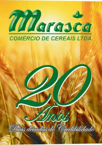 Revista 20 Anos da Marasca - Marasca Comércio de Cereais Ltda