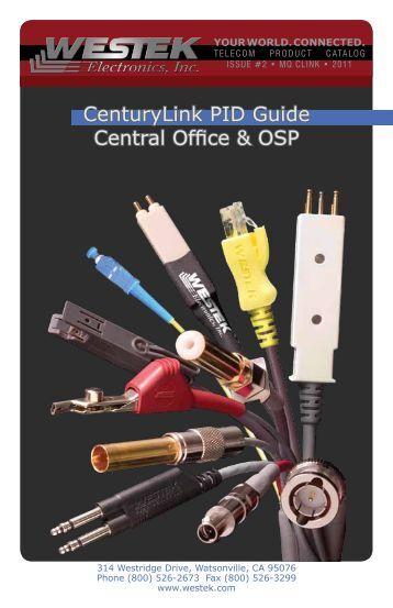 CenturyLink PID Catalog (PDF - 7.2MB) - Westek Electronics, Inc.