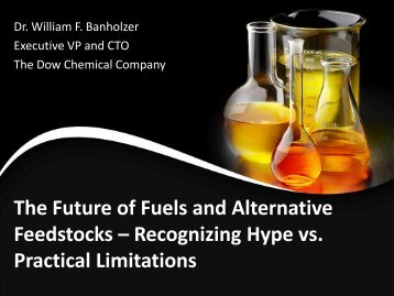 The Future of Fuels and Alternative Feedstocks - The Dow Chemical ...