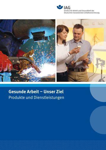 Gesunde Arbeit – Unser Ziel - Deutsche Gesetzliche ...