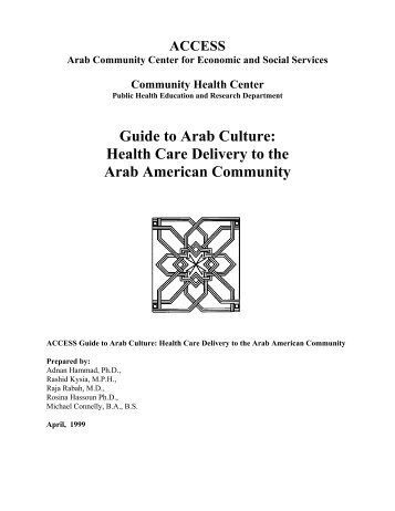 arab culture in health care Cultural traditions and healthcare beliefs of some  • culture emphasized the implicit rather than  likely be critical in health care decisions and.