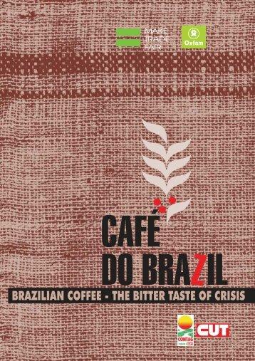 BRAZILIAN COFFEE - THE BITTER TASTE OF CRISIS