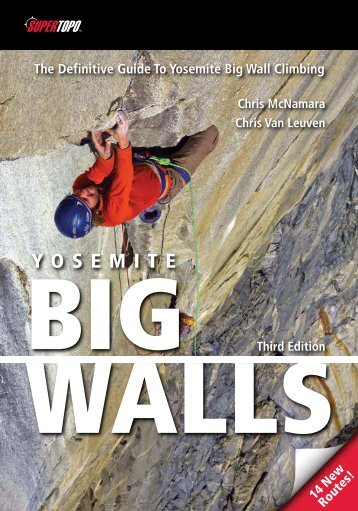 The Definitive Guide To Yosemite Big Wall Climbing - SuperTopo