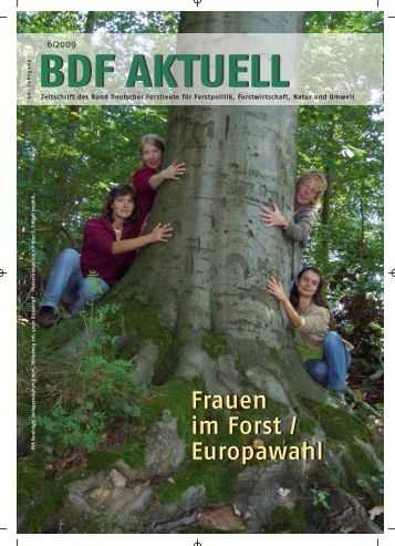 Ausgabe 06/09 - Bund Deutscher Forstleute (BDF)