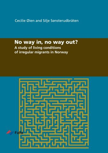 No way in, no way out? A study - UDI